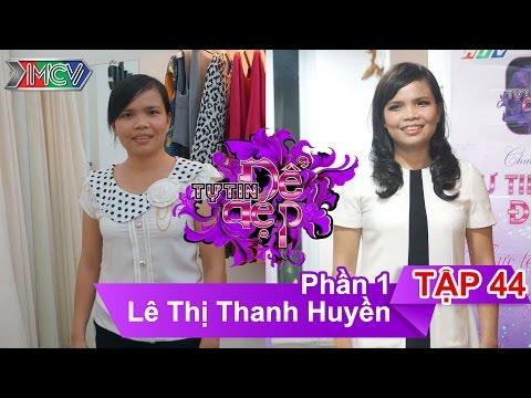 Chị Lê Thị Thanh Huyền | TTDD - Tập 44 | 10/10/2015