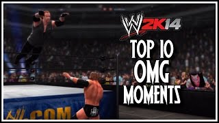 WWE 2K14 Top 10 OMG Moments! (WWE 2K14 Countdown)