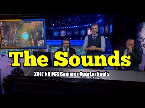 Sounds Of The Game - 2017 NA LCS Summer Quarterfinals
