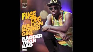 Fuse ODG - Million Pound Girl Remix ft. Konshens [MP3]
