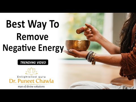 How To Check Positive & Negative Energy? (Part 1) How to Clear Bad Energy