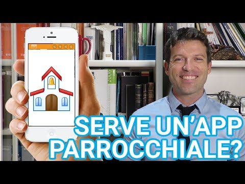 Serve o no una app per la mia parrocchia? #tutorialweca