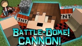 Minecraft: Battle-Dome CANNON! w/Mitch & Friends!