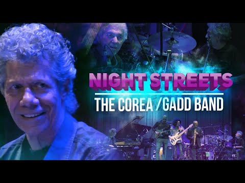 """Night Streets"" - The Corea / Gadd Band"