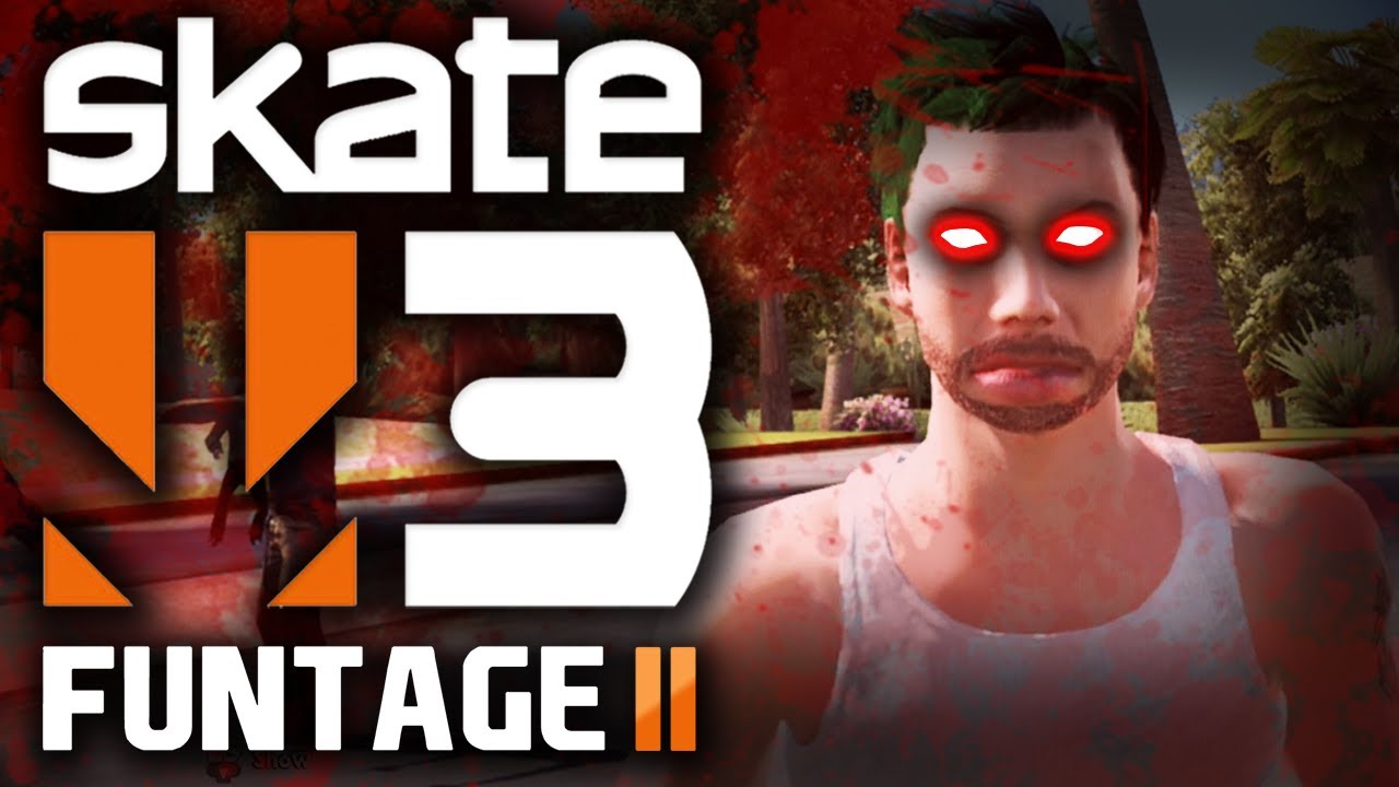Skate 3 Funtage 2 Night Of The Living Skaters