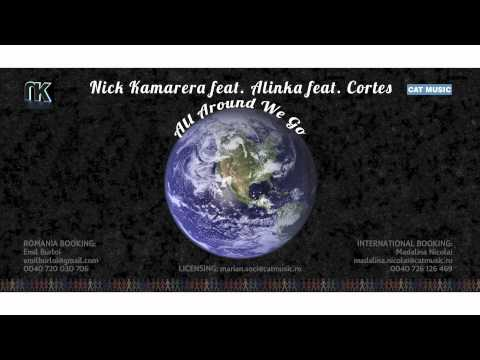 Nick Kamarera feat. Alinka feat. Cortes - All Around We Go (Extd. Version)