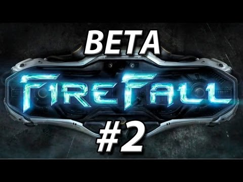 Firefall Beta - Часть 2 и 3
