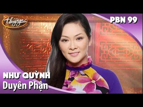 Như Quỳnh - Duyên Phận (Thái Thịnh) PBN 99