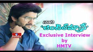 Hero Nani and Actress Niveda Exclusive Interview on Gentleman Movie Success