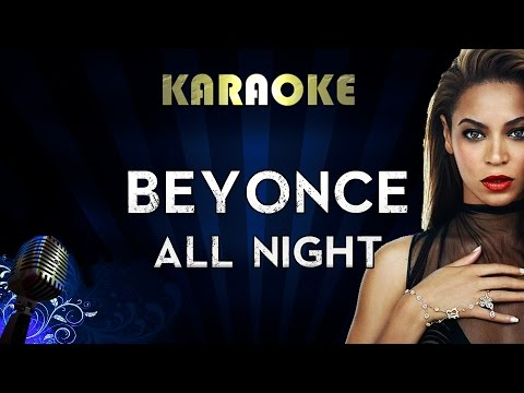 Beyonce - All Night | LOWER Key Karaoke Instrumental Lyrics Cover Sing Along
