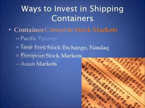 Profiting from the Shipping Container Industry