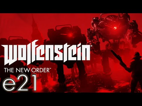 Wolfenstein The New Order - E21 - Our Base