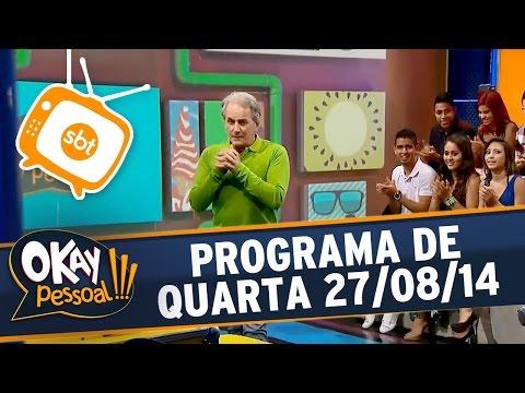 Okay Pessoal!!! - Quarta - 27/08/14