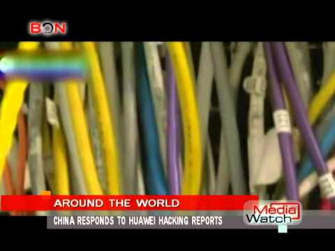 China responds to Huawei hacking reports- Mar.24th.,2014 - BONTV China