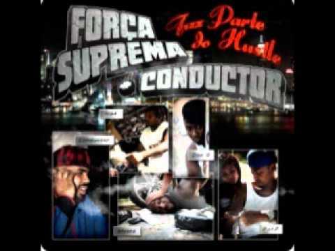 Força Suprema + Condutor - Número 1 Feat Tamin