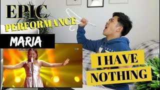 """MARIA - """"I HAVE NOTHING"""" Road to GRAND FINAL Performance 