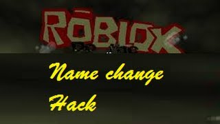 Roblox Hack: Name Change Hack