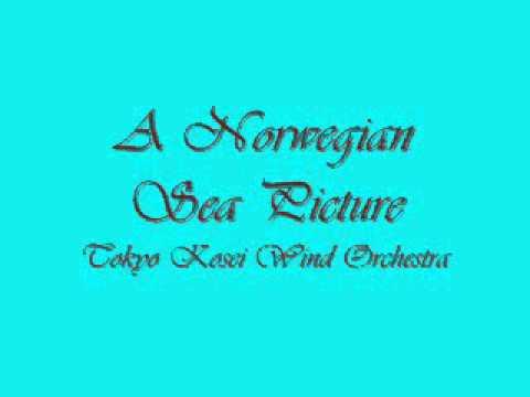 A Norwegian Sea Picture.Tokyo Kosei Wind Orchestra.