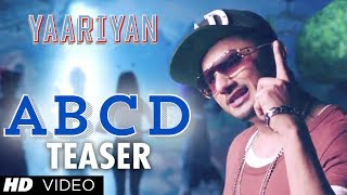 YAARIYAN ABCD Song Teaser Ft. YO YO Honey Singh Video