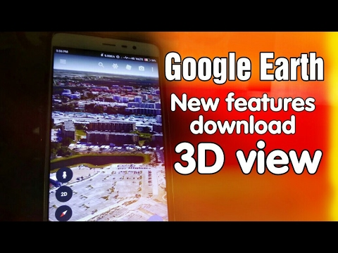 Google Earth with many new features • How to download Google earth in India • BS