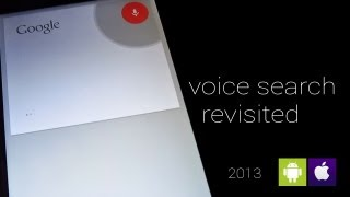 Google Voice Search Revisited [2013]