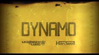 Laidback Luke & Hardwell - Dynamo