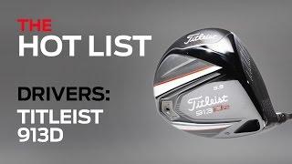 The Golf Digest 2014 Hot List: Titleist 913D Drivers-Best
