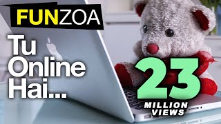 Tu Online Hai Main Bhi Online Hun-Funny Teddy Song For
