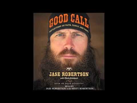 Jase Robertson on the GOOD CALL Audiobook