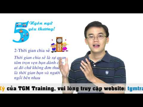 Kỹ năng sống VTC4-TGM Training_5 ngôn ngữ yêu thương phần 1