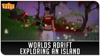 Worlds Adrift - Exploring an Island