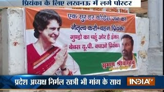 UP Assembly Elections: Posters pop up urging bigger role for Priyanka in