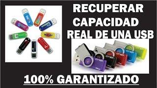 Recuperar Capacidad Real De Una USB 100% Garantizado
