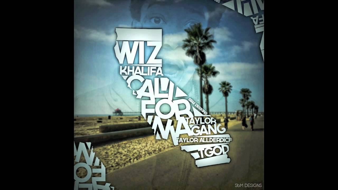 California lyrics wiz