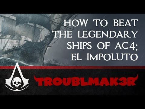 Assassin's Creed Black Flag Legendary Ship Strategy 3 of 4: El Impoluto