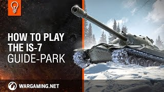 How to play the IS-7
