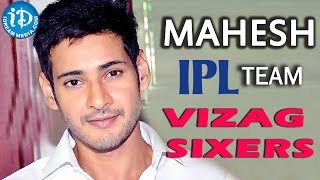Mahesh Babu to buy an IPL team for AP!