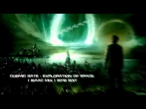 Cosmic Gate - Exploration Of Space (Isaac Mix) 2012 Edit [HQ Original]
