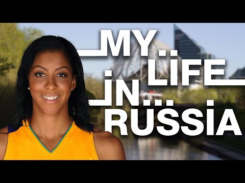 My life in Russia: Candace N. Parker from Los Angeles, USA