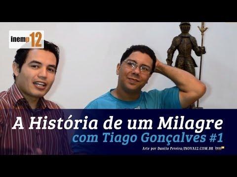 Tiago Gon�alves - A Hist�ria de um Milagre #1