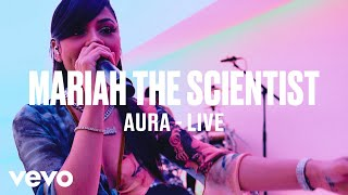 Aura – Mariah the Scientist (Live Performance)  Video Download New Video HD