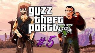 Guzz Theft Porto V #5: Le Clan Guzz Prod, Clan De La Loose