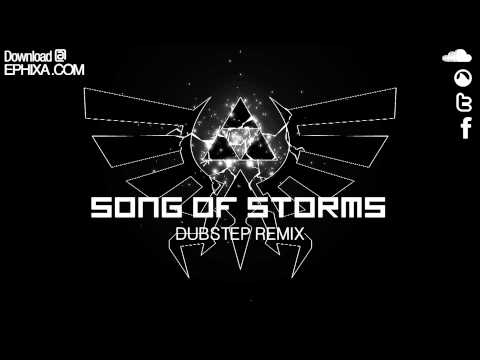Song Of Storms Dubstep Remix - Ephixa (Download at  Zelda Step)