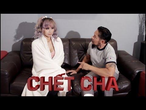 Chết Cha - 102 Productions (Hài Tục Tĩu +18 tuổi)