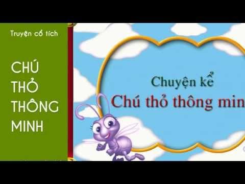 Chú Thỏ Thông Minh - Truyện cổ tích Việt Nam