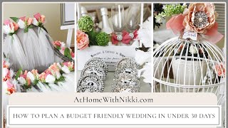How To Plan A Budget Friendly Wedding In Under 30 days