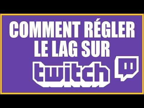 Lag Twitch : Comment regarder Twitch sans bug ?