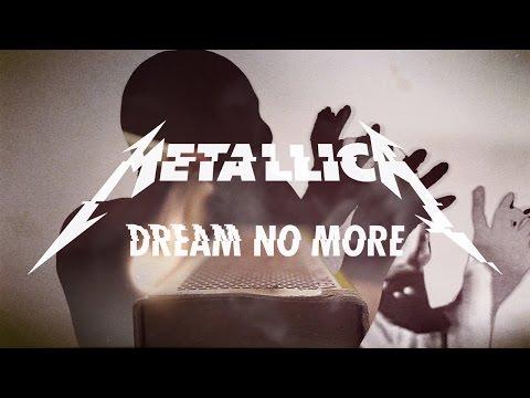 Metallica: Dream No More (Official Music Video)
