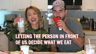 LETTING THE PERSON IN FRONT OF US DECIDE WHAT WE EAT