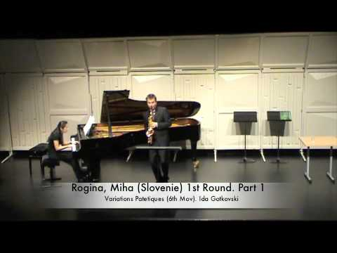 Rogina, Miha (Slovenie) 1st Round. Part 1